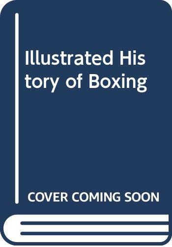 The Illustrated History of Boxing: Harry Mullan