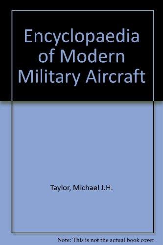 9780600552529: Encyclopaedia of Modern Military Aircraft