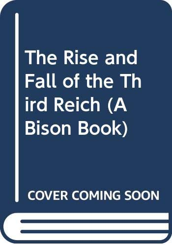 9780600552659: The Rise and Fall of the Third Reich
