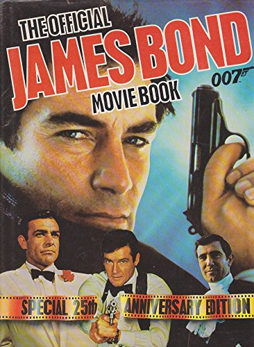 The Official James Bond Movie Book: Special 25th Anniversary Edition: Hibbin, Sally