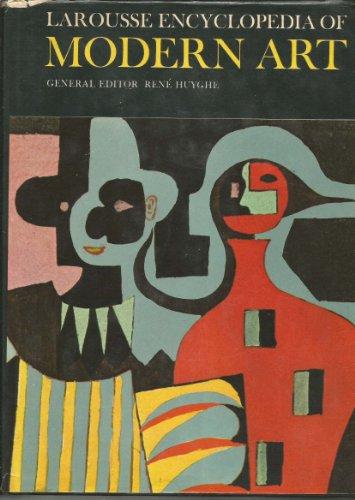 9780600554264: Larousse Encyclopaedia of Modern Art