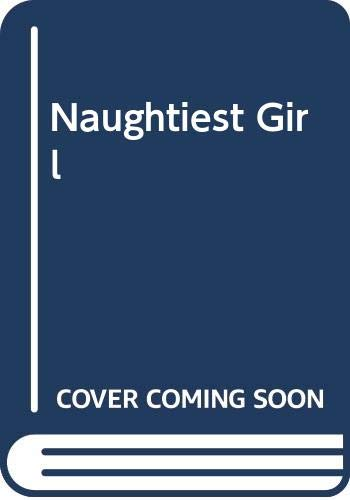 9780600555902: Naughtiest Girl
