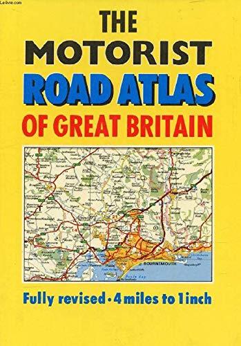 The Motorist Road Atlas of Great Britain: John Bartholomew