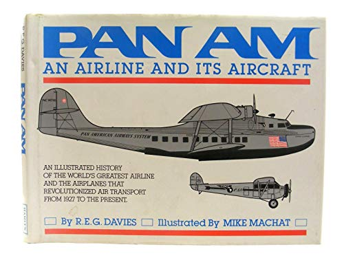 9780600556718: Pan Am: An Airline and its Aircraft