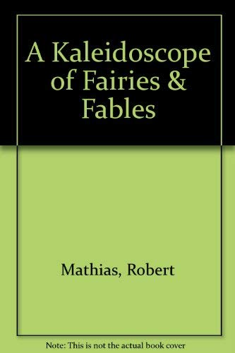 A Kaleidoscope of Fairies & Fables: Robert Mathias, Hans