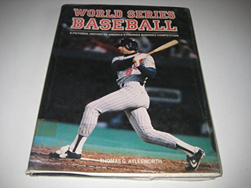 9780600557654: World Series Baseball : A Pictorial History of America's Premier Baseball Competition