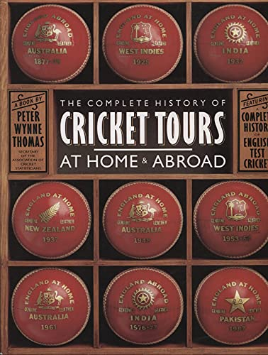 9780600557821: Complete History of Cricket Tours at Home and Abroad, The