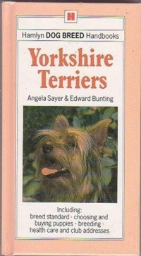 Yorkshire Terriers (Dog Breed Handbooks): Angela Rixon