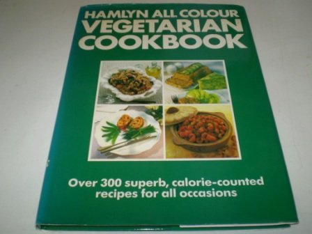 9780600558002: Hamlyn All Colour Vegetarian Cookbook (Hamlyn All Colour Cookbooks)