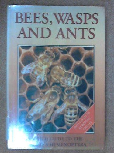 Guide to Bees, Wasps and Ants (Artia books): Jiri Zahradnik