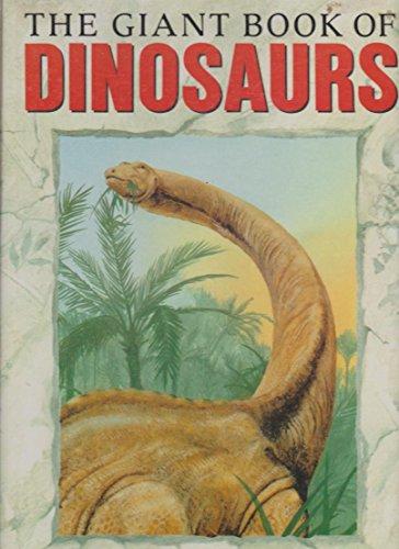 The Giant Book of Dinosaurs: Michael Benton