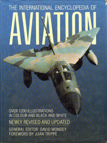 9780600560807: The International Encyclopedia of Aviation