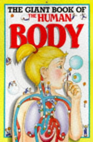9780600561422: GIANT BOOKS: The Giant Book of the Human Body (Cased)