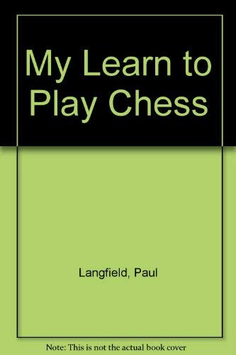 9780600561514: My Learn to Play Chess