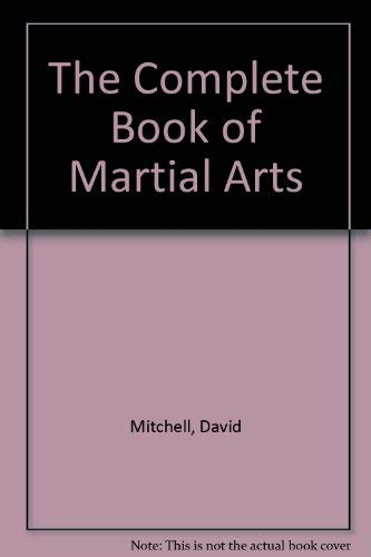 9780600561569: The Complete Book of Martial Arts