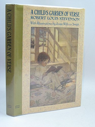 A Child's Garden of Verses: A Classic: R.L. Stevenson