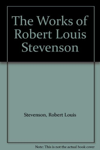 9780600562955: The Works of Robert Louis Stevenson