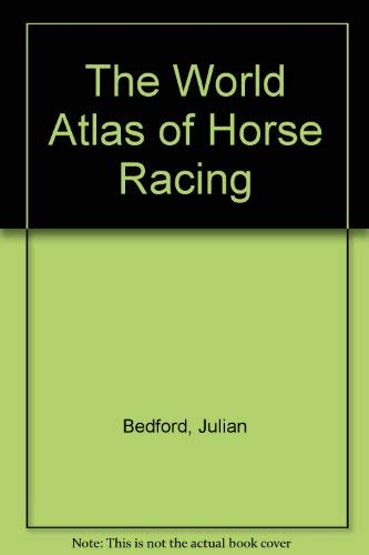 9780600563556: The WORLD ATLAS : HORSE RACING