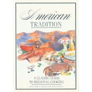 9780600564126: American Tradition: A Classic Guide to Regional Cooking