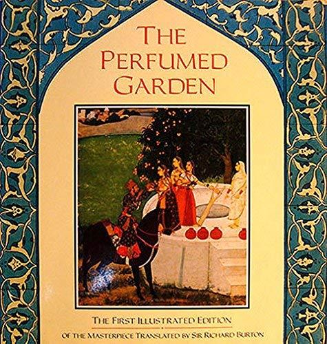 The Perfumed Garden: Al-Nefzawi, Umar Ibn