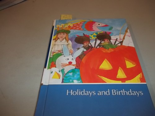 Childcraft The How And Why library Holidays and Birthdays Volume 9: n/a