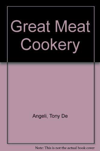 Great Meat Cookery R: Tony De Angeli