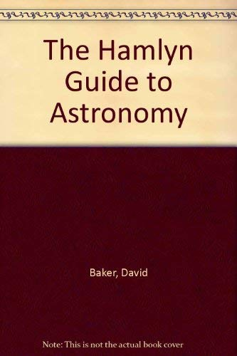 9780600566410: The Hamlyn Guide to Astronomy
