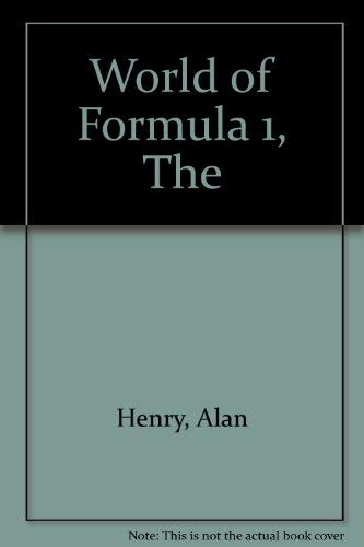 The World of Formula 1 (0600567354) by Alan Henry