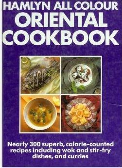 9780600567387: Hamlyn All Colour Oriental Cookbook (Hamlyn All Colour Cookbooks)