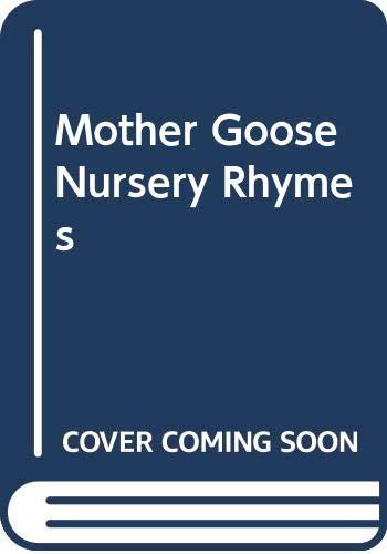 9780600567752: Mother Goose Nursery Rhymes