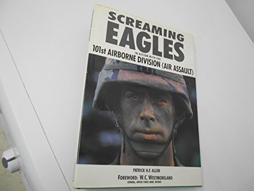 9780600568094: Screaming eagles: In action with the 101st Airborne Division (Air Assault)