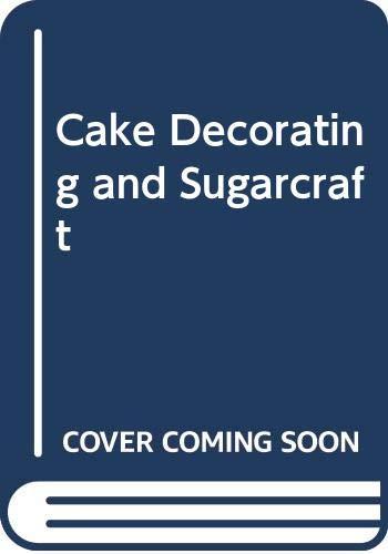 9780600568810: Cake Decorating and Sugarcraft P/B