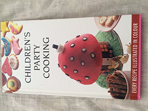 9780600569374: Children's Party Cooking (Kitchen Library)
