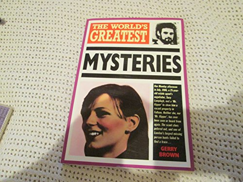 The World's Greatest Mysteries (World's Greatest): Gerry Brown