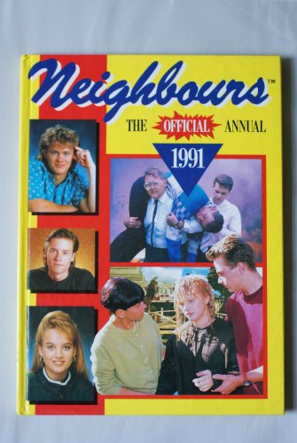 """9780600570455: """"Neighbours"""" 1991: The Official Annual"""