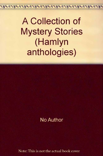 9780600570936: A Collection of Mystery Stories (Hamlyn anthologies)