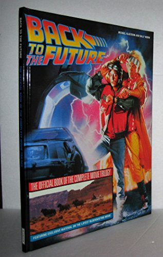9780600571063: Back To the Future: The Official Book of the Complete Movie Trilogy