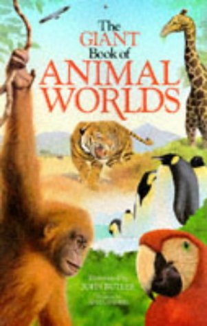 9780600571117: The Giant Book of Animal Worlds (Giant books)