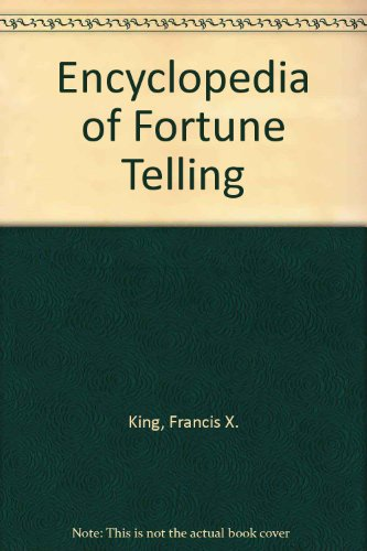 ENCY OF FORTUNE TELLING: King, Francis X.