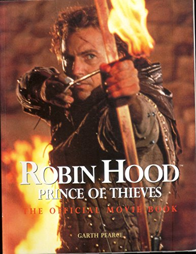 9780600572800: Robin Hood, Prince of Thieves: The Official Movie Book