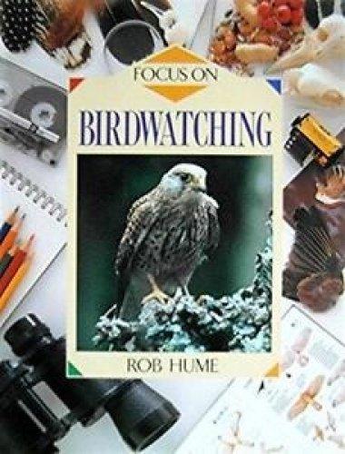 9780600573661: Focus On: Birdwatching    (Cased)