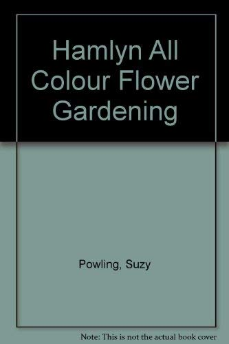 HAMLYN All Colour Flower Gardening