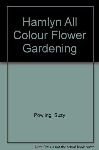 9780600574248: Hamlyn All Colour Flower Gardening (Spanish Edition)