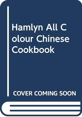 Hamlyn All Colour Chinese Cookbook (Hamlyn All Colour Cookbooks) (Spanish Edition) (0600574571) by unknown