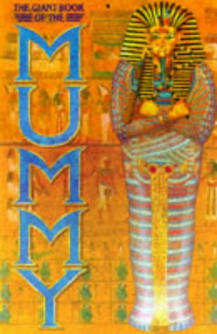 9780600574675: The Giant Book of the Mummy (Giant books)