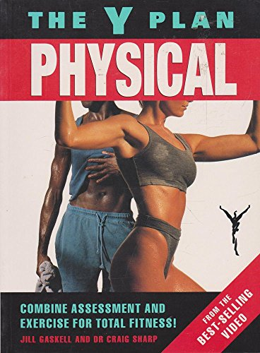 Y-Plan Physical: Combina Assessment and Exercise for: Mowbray, Lesley; Gaskell,
