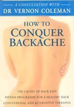 Private Consultation with Dr. Vernon Coleman: Conquer Backache (A consultation with Dr Vernon ...
