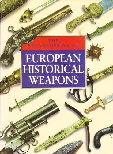 9780600575382: Encyclopedia of European Historical Weapons