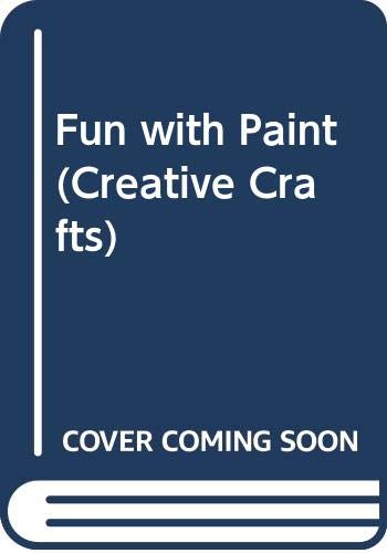 9780600575535: Fun with Paint (Creative Crafts)
