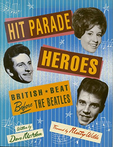 "9780600578994: Hit Parade Heroes: British Beat Before the ""Beatles"""